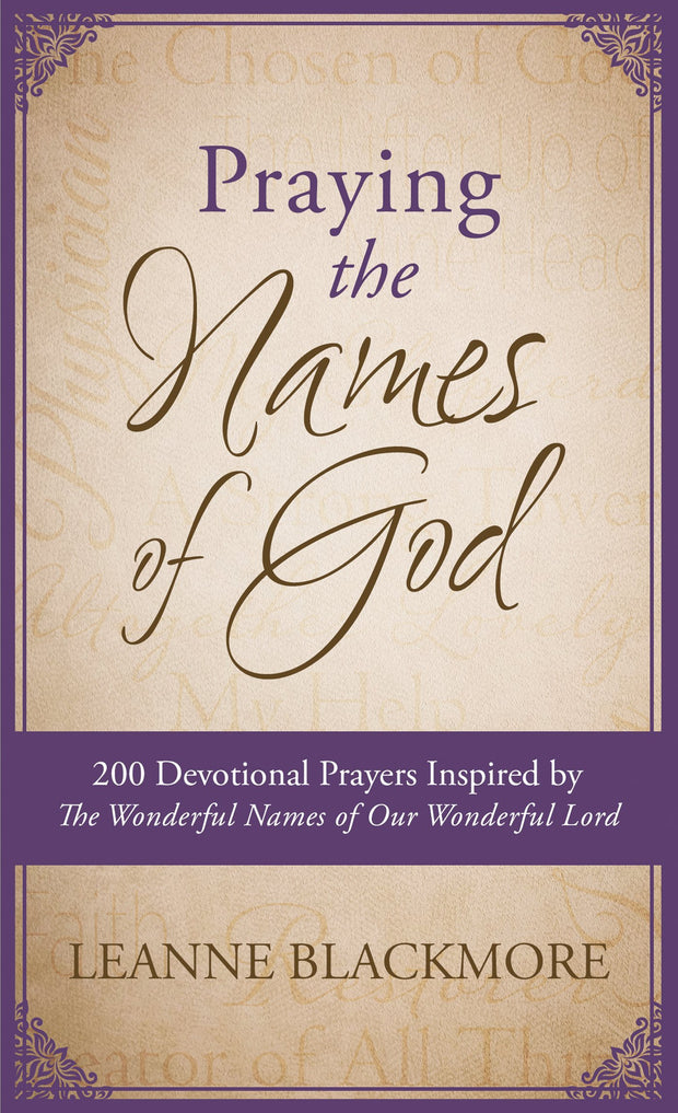 Praying the Names of God - Fruit of the Vine