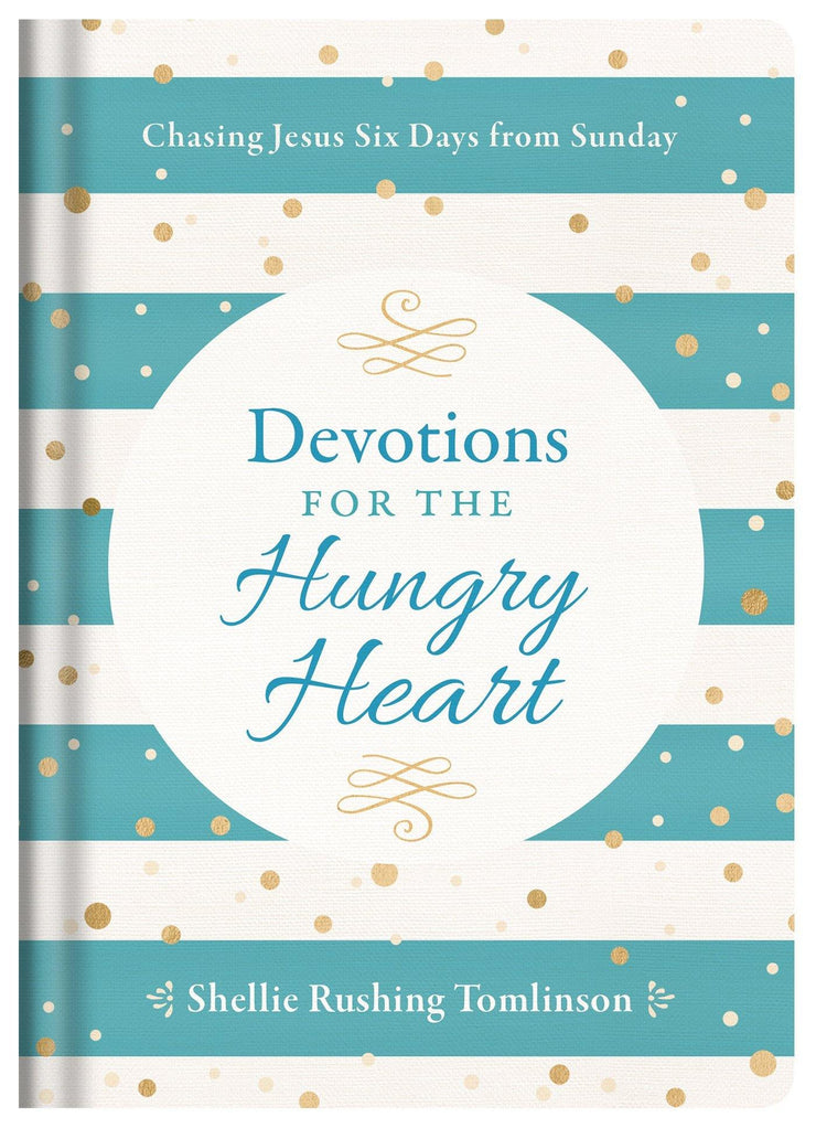 Devotions for the Hungry Heart Hardcover