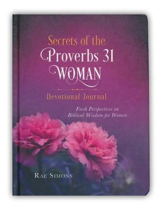 Secrets of the Proverbs 31 Woman: Devotional Journal - Fruit of the Vine