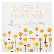 Mom, I Love You Always and Forever Gift Book