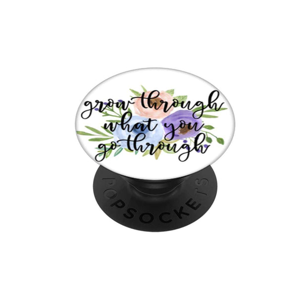 Grow Through What You Go Through Pop Socket - Fruit of the Vine