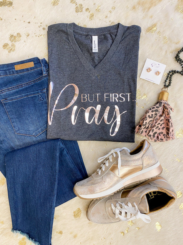 But First, Pray Graphic Tee | Fruit of the Vine Boutique