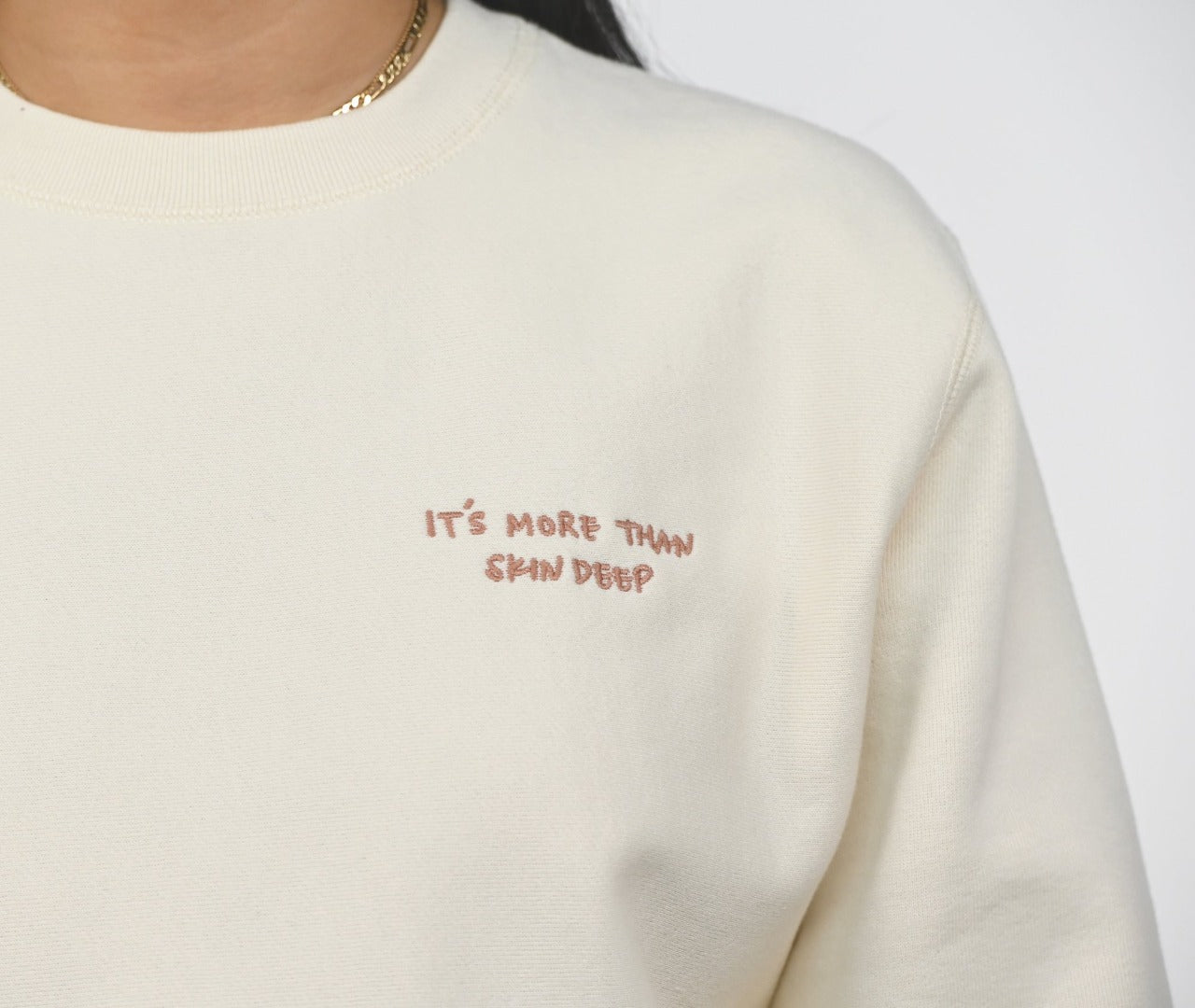 It's More Than Skin Deep Sweatshirt