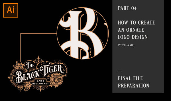 PART 04 - HOW TO CREATE AN ORNATE LOGO DESIGN