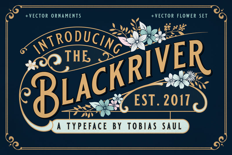 Blackriver Font + Ornaments - HTC GmbH