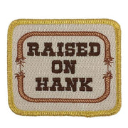 RAISED ON HANK