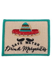 SAVE WATER DRINK MARGARITAS PATCH