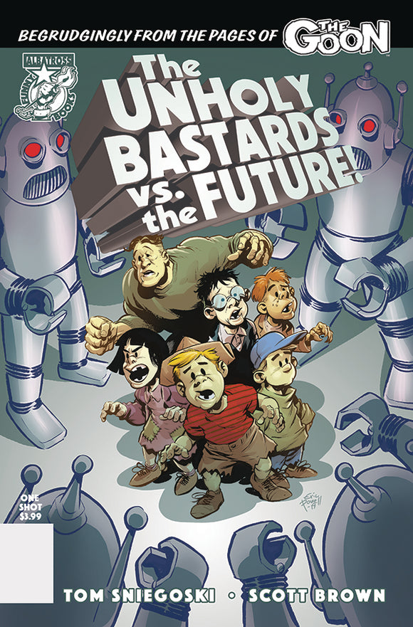 UNHOLY BASTARDS VS THE FUTURE ONE SHOT - ALBATROSS FUNNYBOOKS - Black Cape Comic