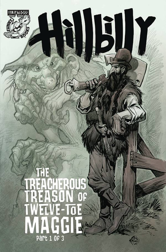 HILLBILLY TREACHEROUS TREASON 12 TOE MAGGIE #1 (OF 3) CVR A - ALBATROSS FUNNYBOOKS - Black Cape Comic