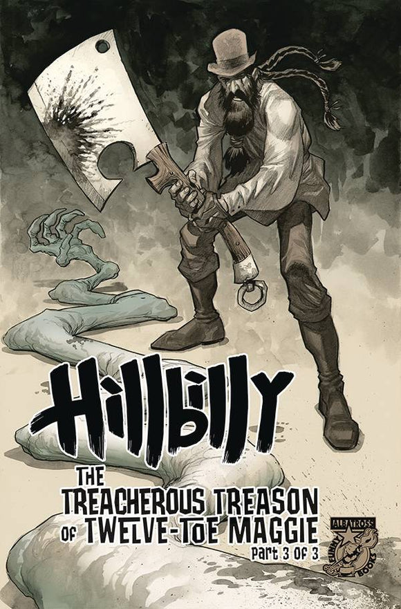 HILLBILLY TREACHEROUS TREASON 12 TOE MAGGIE #3 (OF 3) - Black Cape Comics