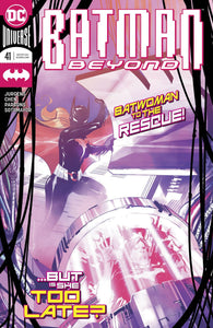BATMAN BEYOND #41 - DC COMICS - Black Cape Comics