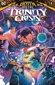 DARK NIGHTS DEATH METAL TRINITY CRISIS #1 (ONE SHOT) CVR A FRANCIS MANAPUL - DC COMICS - Black Cape Comics