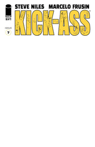 KICK-ASS #7 CVR E BLANK CVR (MR) - IMAGE COMICS - Black Cape Comics