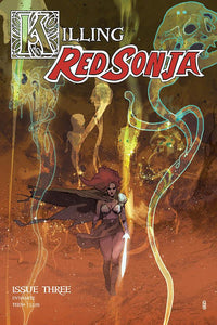 KILLING RED SONJA #3 CVR A WARD - DYNAMITE - Black Cape Comics