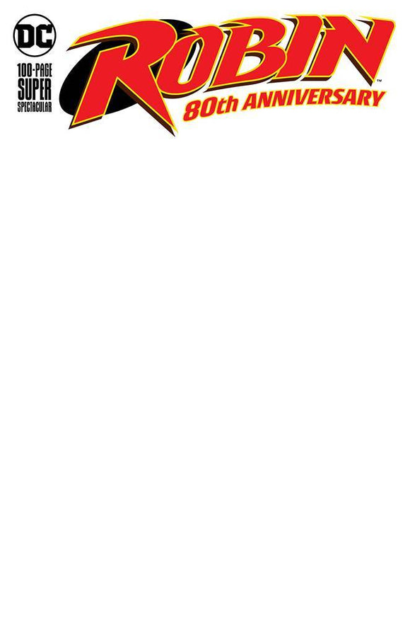 ROBIN 80TH ANNIV 100 PAGE SUPER SPECT #1 BLANK VAR ED - DC COMICS - Black Cape Comics
