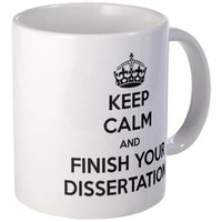 Keep Clam and Finish your Dissertation Mug M...
