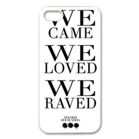 We Came We Raved We Loved iphone 4
