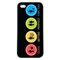 Good Better Perfect Fine too iphone5 Case Cover