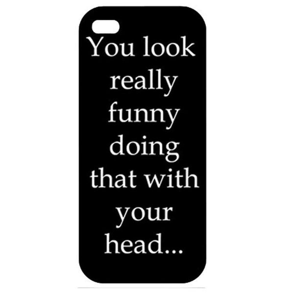 You Look Funny  iphone 4 Case Cover