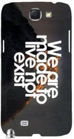 "Live not Exist"" For Samsung -Note-3 Case Cover"
