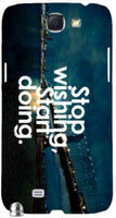 "Stop Wishing Start Doing"" For Samsung -Note-3 Case Cover"