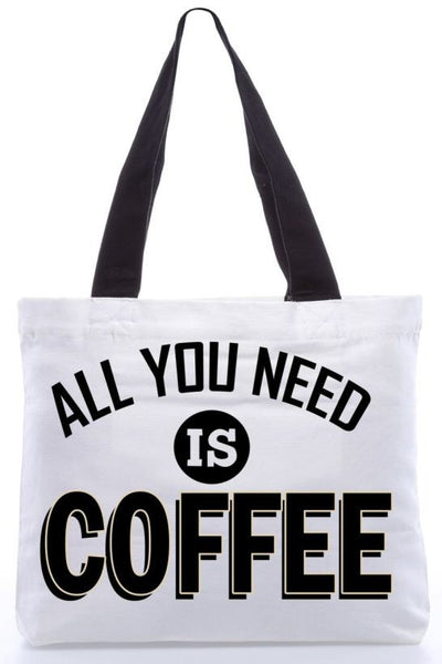 All you need is coffee Bag