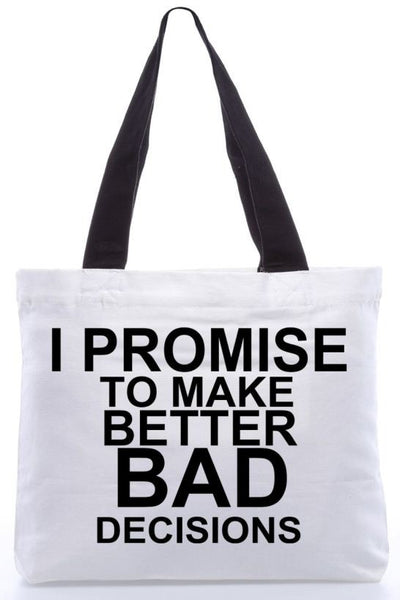 Better Bad Decisions Bag