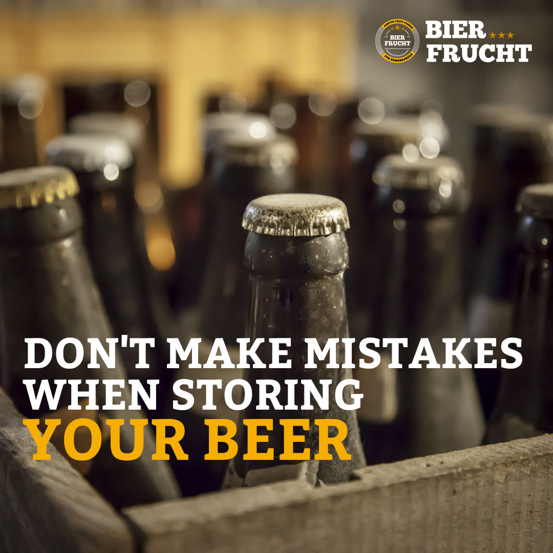 Don't make mistakes when storing your beer