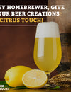 Hey Homebrewer, Give Your Beer Creations A Citrus Touch!