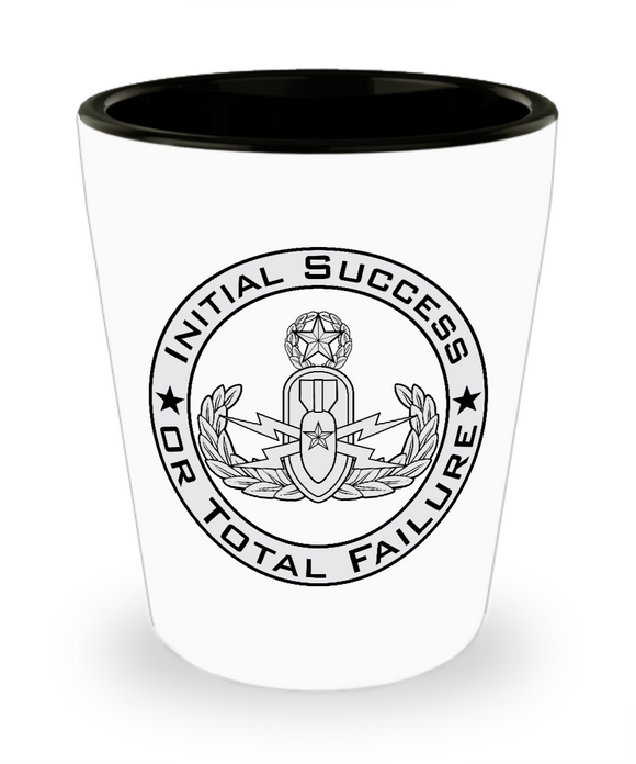 EOD Master Initial Success or Total Failure ISoTF Shot Glass