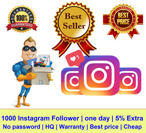 1000 Instagram Follower | one day | No password | HQ | Warranty | Best price | Cheap