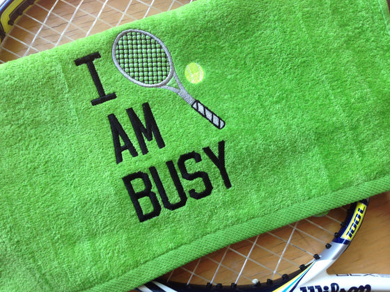 I AM BUSY - Tennis Racquet Sports Towel