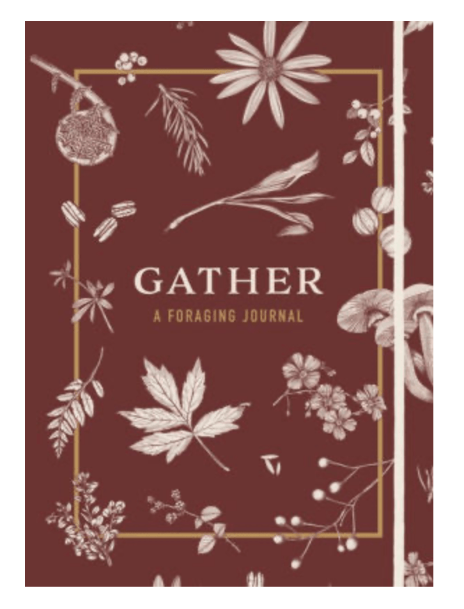Gather A Foraging Journal