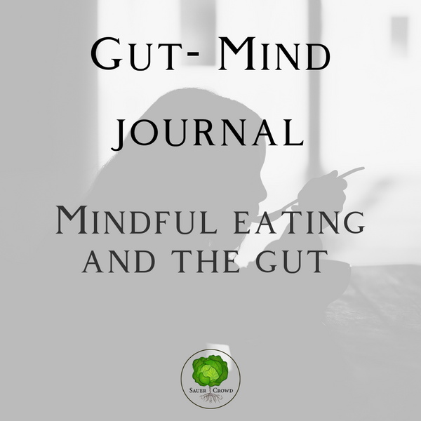 Mindful eating and the gut