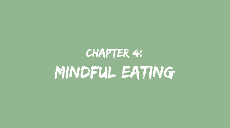 Chapter 4: Mindful eating