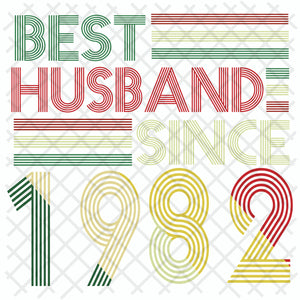 Best husband since 1982, husband svg, husband gift, husband shirt, love husband, best husband ever,family svg, family shirt,family gift,trending svg, Files For Silhouette, Files For Cricut, SVG, DXF, EPS, PNG, Instant Download