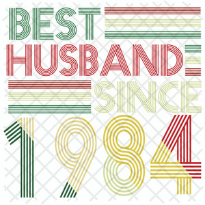 Best husband since 1984, husband svg, husband gift, husband shirt, love husband, best husband ever,family svg, family shirt,family gift,trending svg, Files For Silhouette, Files For Cricut, SVG, DXF, EPS, PNG, Instant Download
