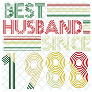 Best husband since 1988, husband svg, husband gift, husband shirt, love husband, best husband ever,family svg, family shirt,family gift,trending svg, Files For Silhouette, Files For Cricut, SVG, DXF, EPS, PNG, Instant Download
