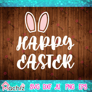 Happy Easter SVG, Easter svg, Jesus svg, Easter Bunny svg, Easter Quote svg, Easter Egg svg,vector,svg, eps, dxf, Png Silhouette Cameo or Cricut Digital Download Files