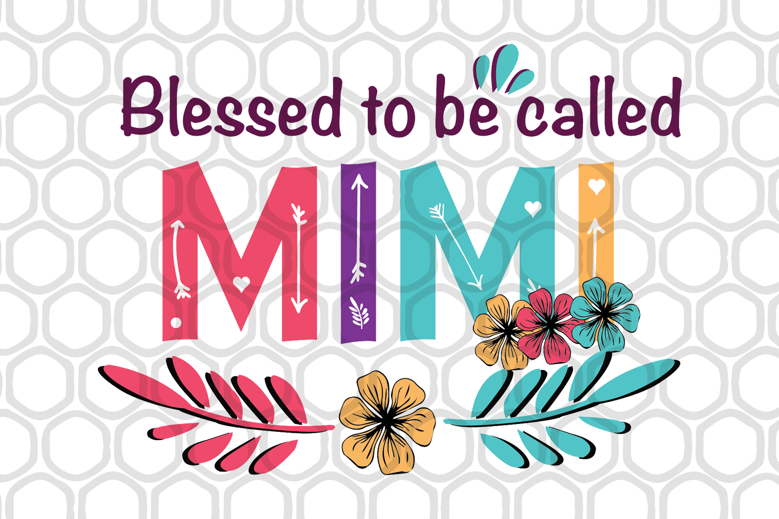 Blessed to be called mimi, mimi shirt, blessed mimi svg, mimi, mimi gift, mimi svg, gift for mimi,family svg , family shirt,family gift,trending svg, Files For Silhouette, Files For Cricut, SVG, DXF, EPS, PNG, Instant Download