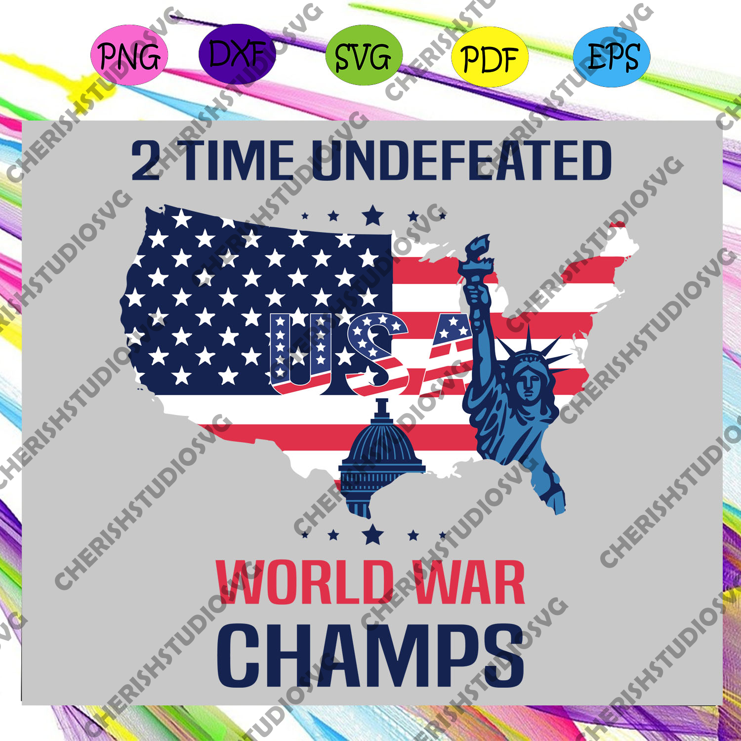 2 time undefeated world war champs, 4th Of July Svg, American Flag Svg, Fourth Of July Svg, America Svg, Patriotic American Svg, Independence Day Svg, Memorial Day, Files For Silhouette, Files For Cricut, SVG, DXF, EPS, PNG, Instant Download