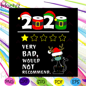 2020 Very Bad Would Not Recommend Svg, Christmas Svg, Quarantined Christmas 2020 Svg, Coronavirus Svg, Bad Recommend Svg, Review Svg, Face Mask Svg, Cat Svg, Reindeer Svg, One Star Svg, Christmas Gifts Svg, Merry Christmas Svg
