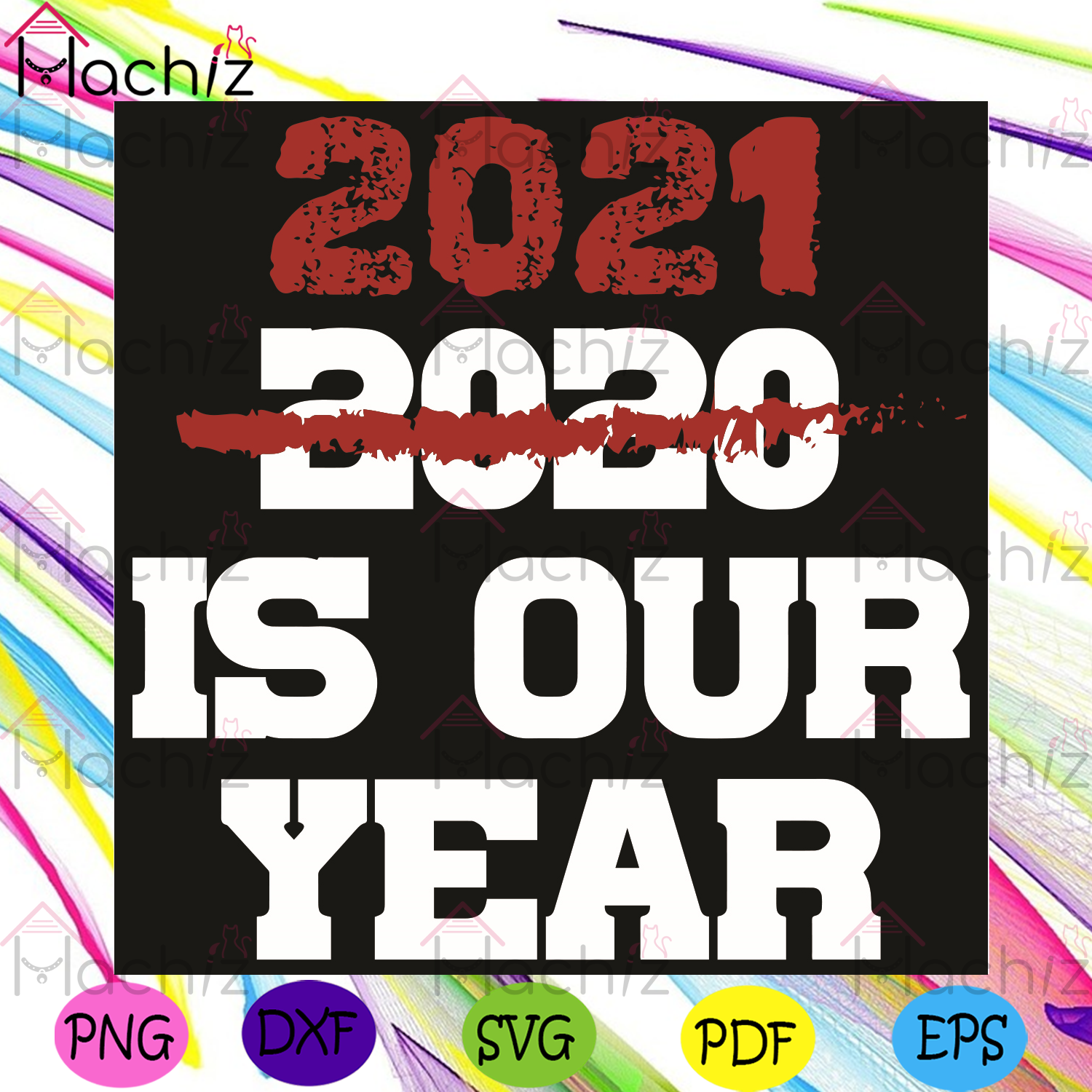 2021 Is Our Year Svg, Trending Svg, Happy New Year 2021 Svg, New Year Svg, 2021 Svg, 2020 Svg, New Me Svg, New Year Party Svg, Drink Svg, Forget 2020 Svg, Goodbye 2020 Svg Rough Year Svg, Quarantine Svg, Coronavirus Svg
