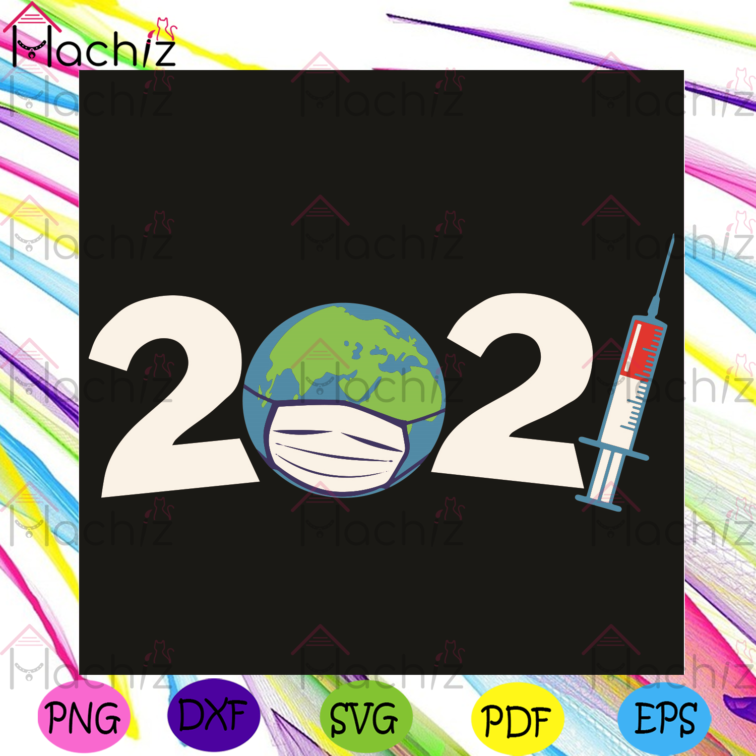 2021 Svg, Trending Svg, Happy New Year 2021 Svg, Face Mask Svg, Earth Svg, Syringe Svg, Healthy Life Svg, 2020 Svg, Rough Year Svg, Quarantine Svg, Coronavirus Svg, Health Svg, New Year Svg, Bye Bye 2020 Svg, Strong Earth Svg
