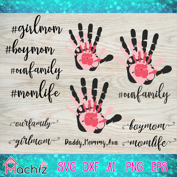 Our family, mommy svg,daddy svg,Hand mommy&daddy,mommy& daddy svg, Hand family, mother svg,girlmom, boy mom,mom life, vector,svg, eps, dxf, Png Silhouette Cameo or Cricut Digital Download Files