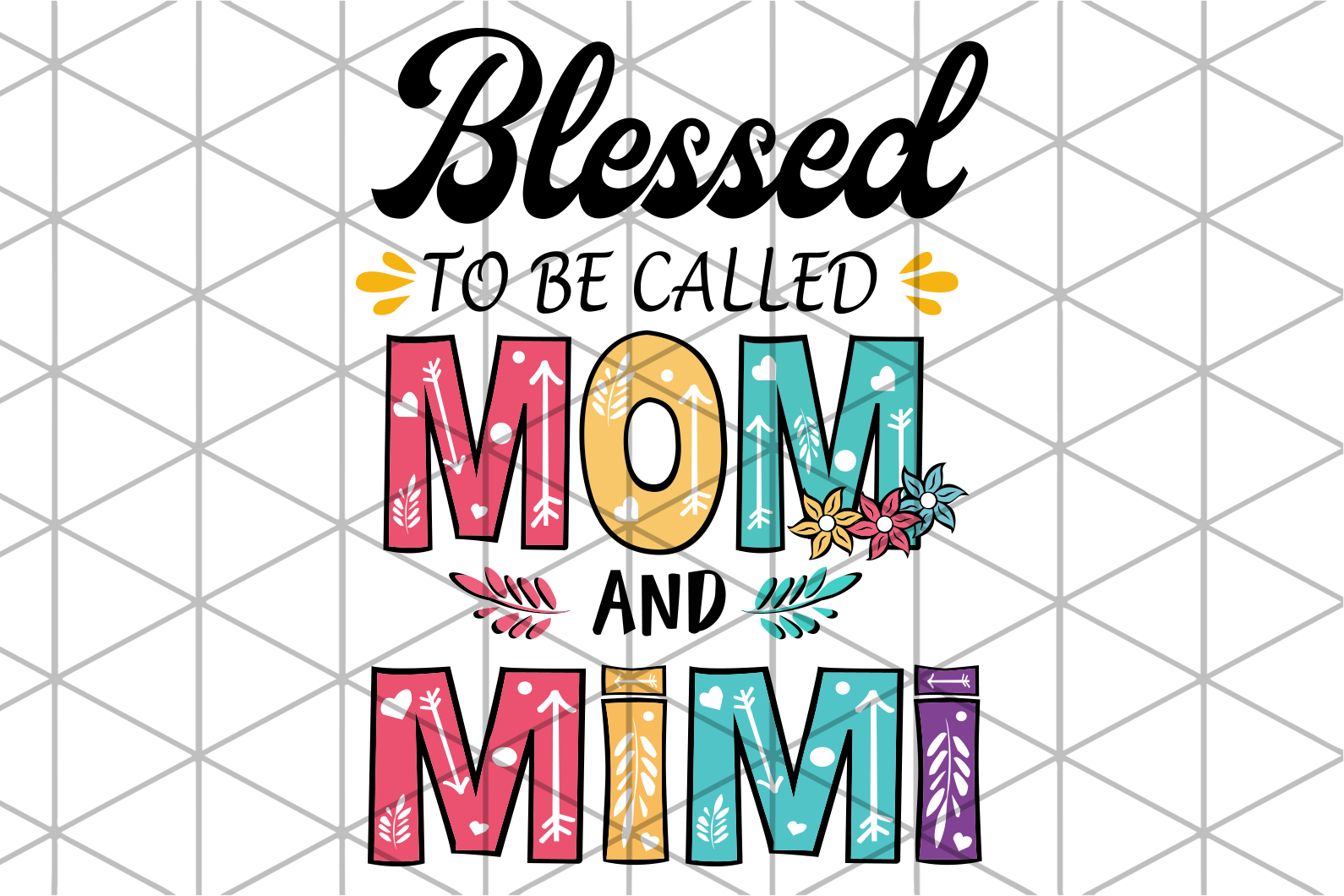 Blessed to be called mom and mimi,  mimi svg, mimi gift, mimi birthday, mimi life, best mimi ever, family svg, family shirt,family gift,trending svg, Files For Silhouette, Files For Cricut, SVG, DXF, EPS, PNG, Instant Download