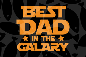 Best dad in the galaxy, dad svg, dad gifts, best dad ever, dad shirts, super cool dad,family svg , family shirt,family gift,trending svg, Files For Silhouette, Files For Cricut, SVG, DXF, EPS, PNG, Instant Download