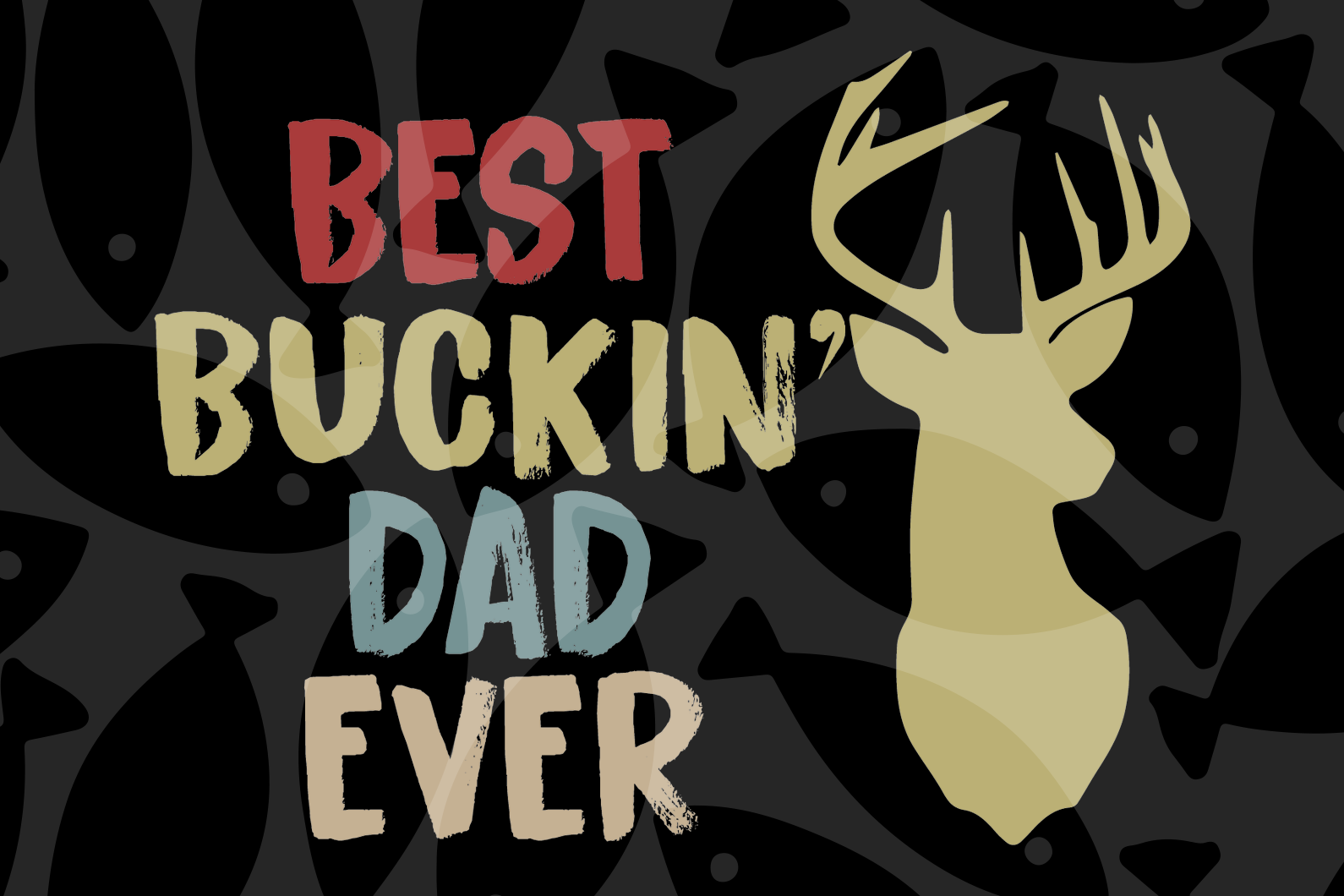Best buckin' dad ever, buckin dad svg, buckin dad gift, buckin dad shirt, dad svg, dad gift, gift for dad,family svg, family shirt,family gift,trending svg, Files For Silhouette, Files For Cricut, SVG, DXF, EPS, PNG, Instant Download
