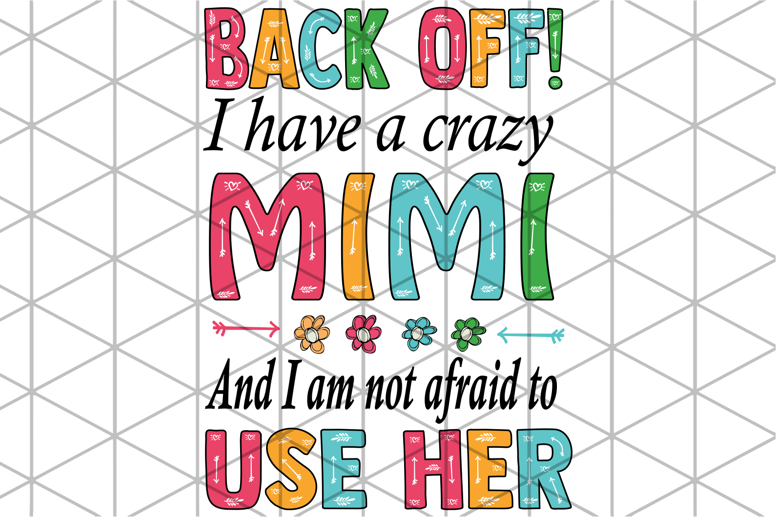 Back off I have crazy mimi, mimi svg, mimi gift, mimi birthday, mimi life, best mimi ever, family svg , family shirt,family gift,trending svg, Files For Silhouette, Files For Cricut, SVG, DXF, EPS, PNG, Instant Download