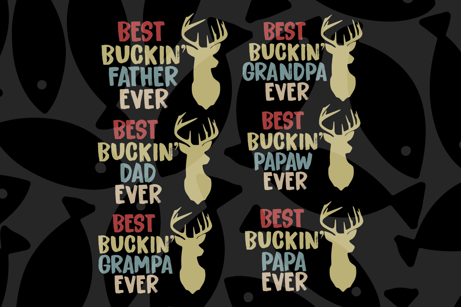 Best buckin' father ever bundle svg, dad svg, dad gifts, super cool dad, gift for dad, funny dad, best dad svg, family svg , family shirt,family gift,trending svg, Files For Silhouette, Files For Cricut, SVG, DXF, EPS, PNG, Instant Download